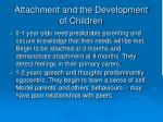 attachment and the development of children