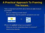 a practical approach to framing the issues