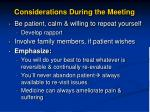 considerations during the meeting