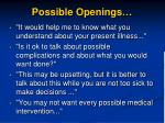possible openings