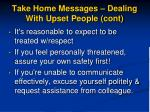 take home messages dealing with upset people cont