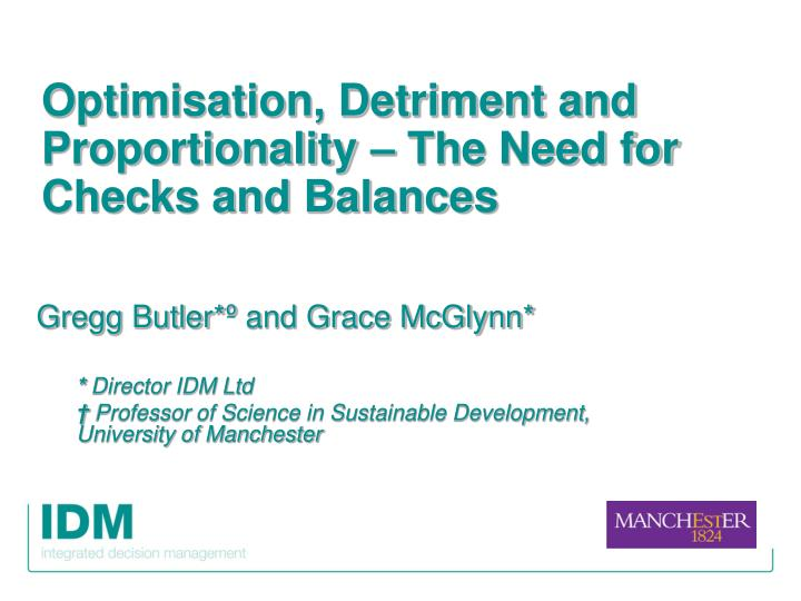 Optimisation detriment and proportionality the need for checks and balances