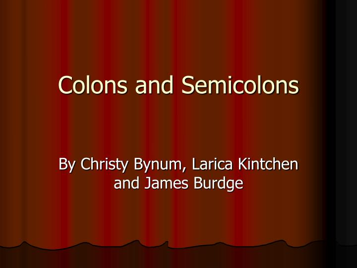 colons and semicolons n.