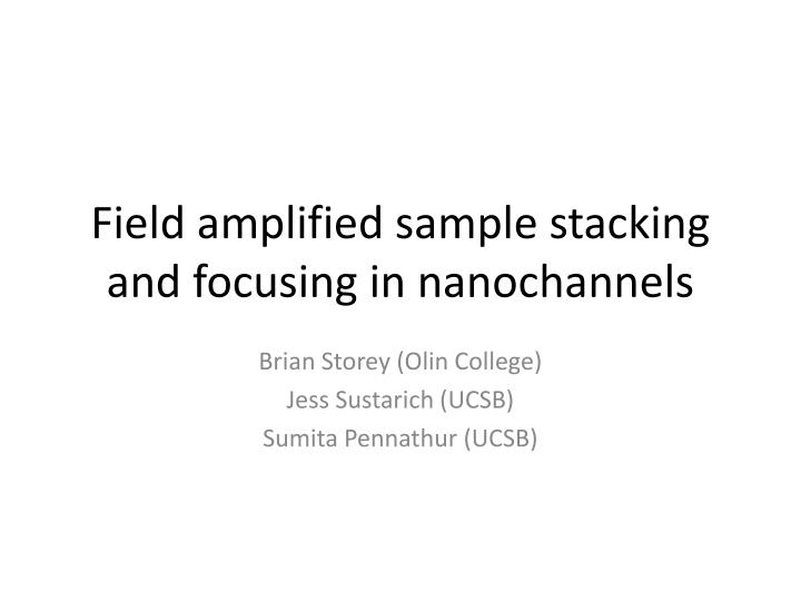 field amplified sample stacking and focusing in nanochannels n.