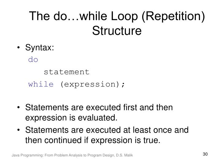 The do…while Loop (Repetition) Structure