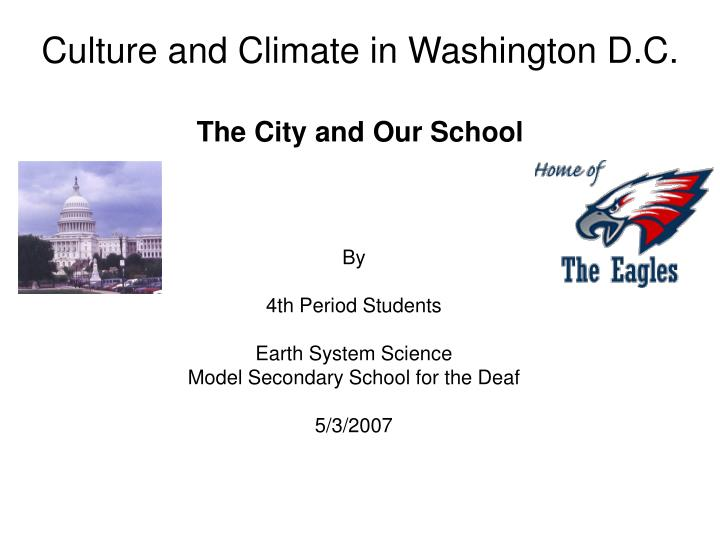 culture and climate in washington d c the city and our school