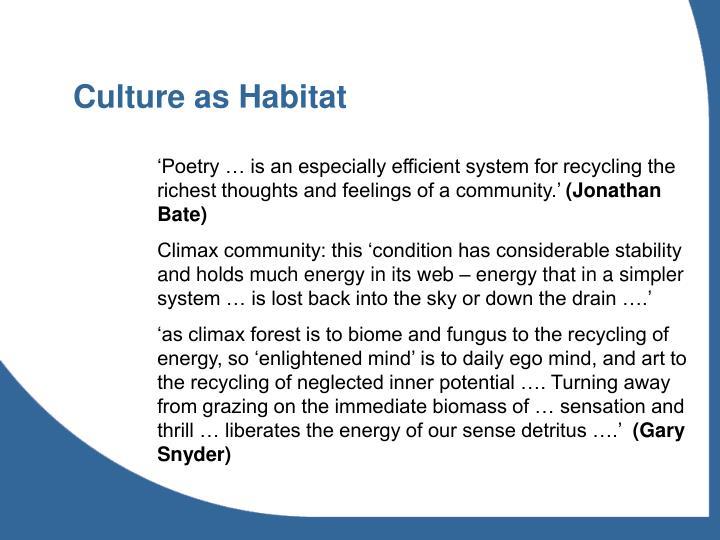 Culture as Habitat