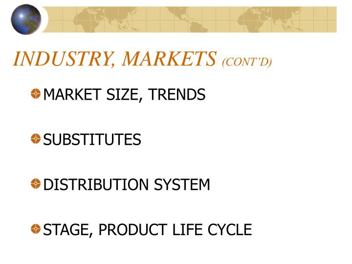 Industry markets cont d