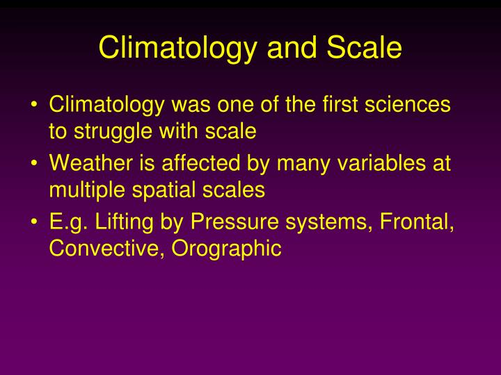 Climatology and Scale