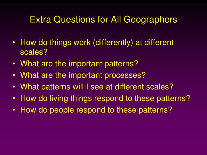 Extra Questions for All Geographers