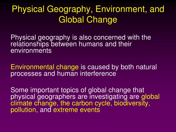 Physical Geography, Environment, and Global Change