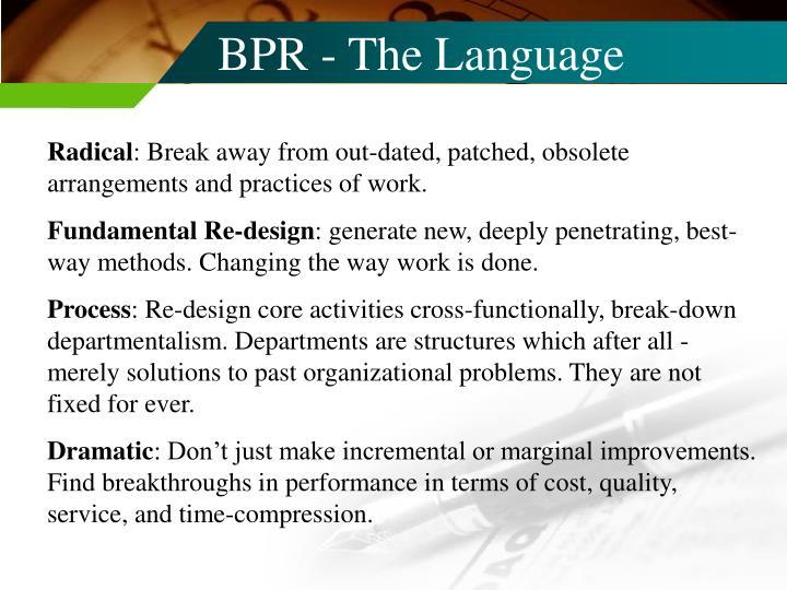 BPR - The Language