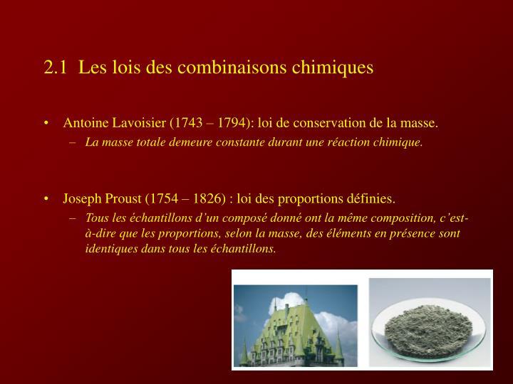 2 1 les lois des combinaisons chimiques
