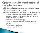 opportunities for continuation of study for teachers