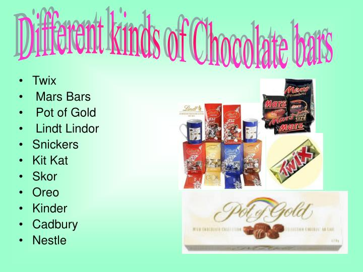 Different kinds of Chocolate bars
