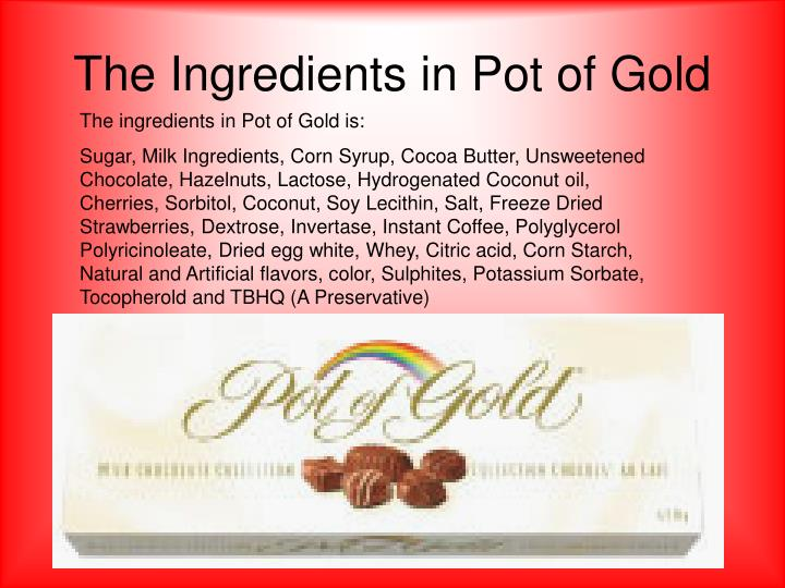 The Ingredients in Pot of Gold