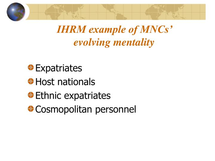 IHRM example of MNCs' evolving mentality