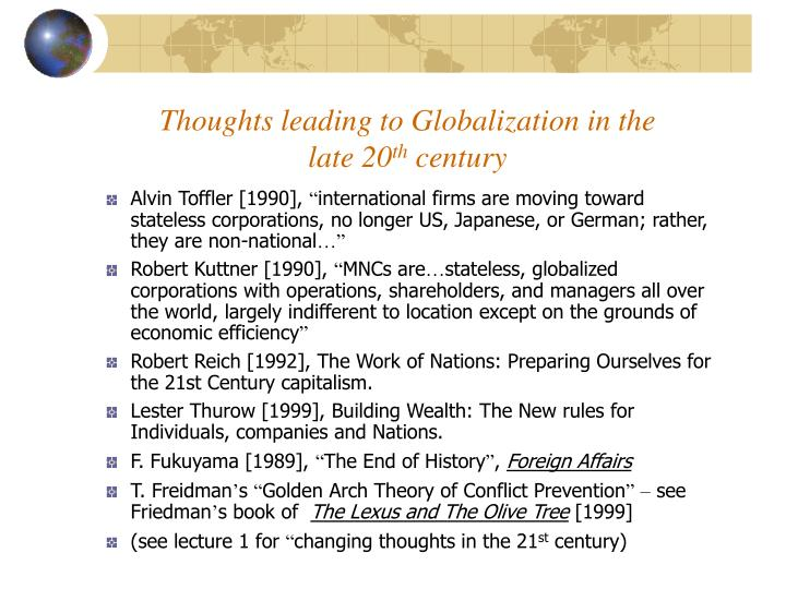 Thoughts leading to Globalization in the late 20