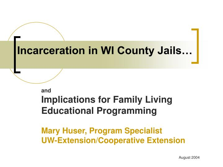 incarceration in wi county jails n.