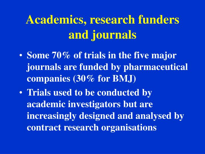 Academics, research funders and journals