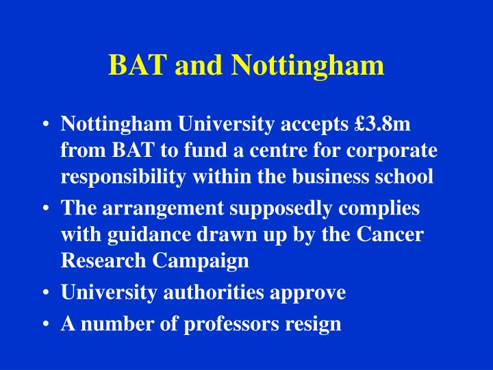 BAT and Nottingham