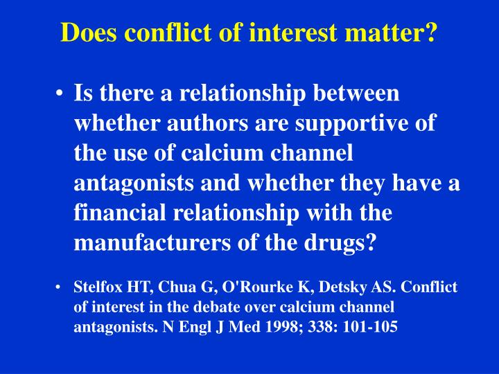 Does conflict of interest matter?