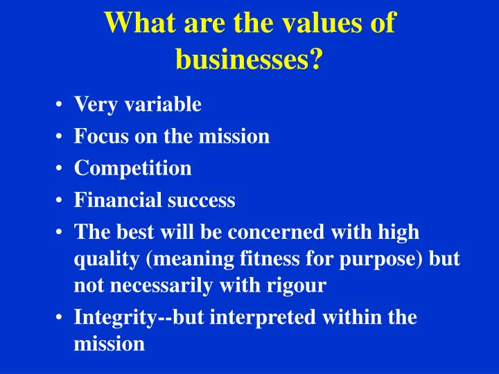 What are the values of businesses?