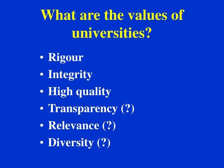 What are the values of universities?
