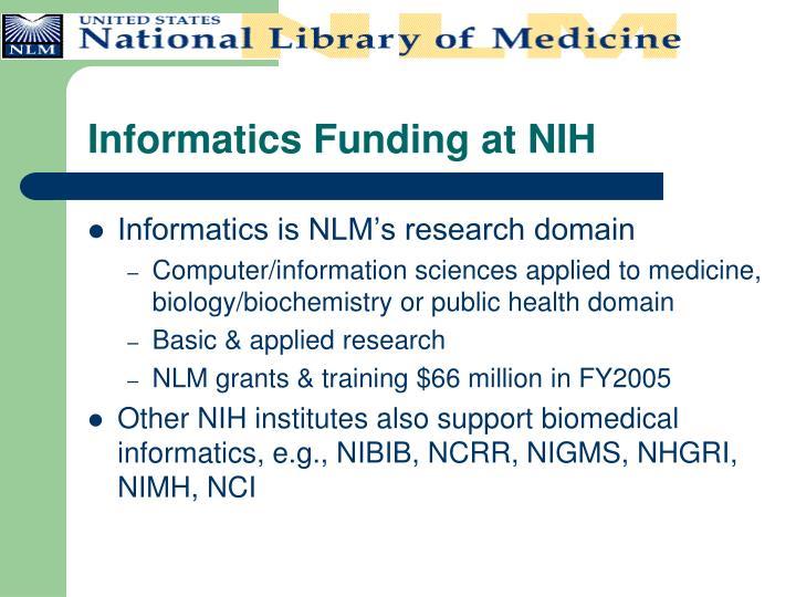 Informatics funding at nih