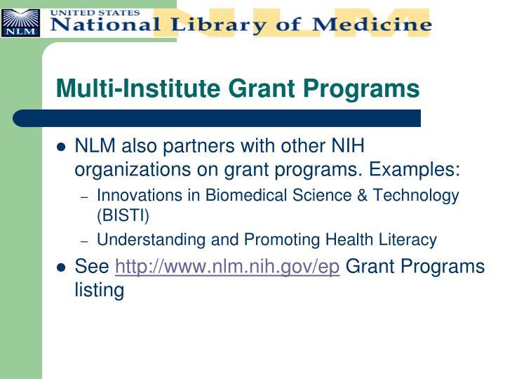 Multi-Institute Grant Programs