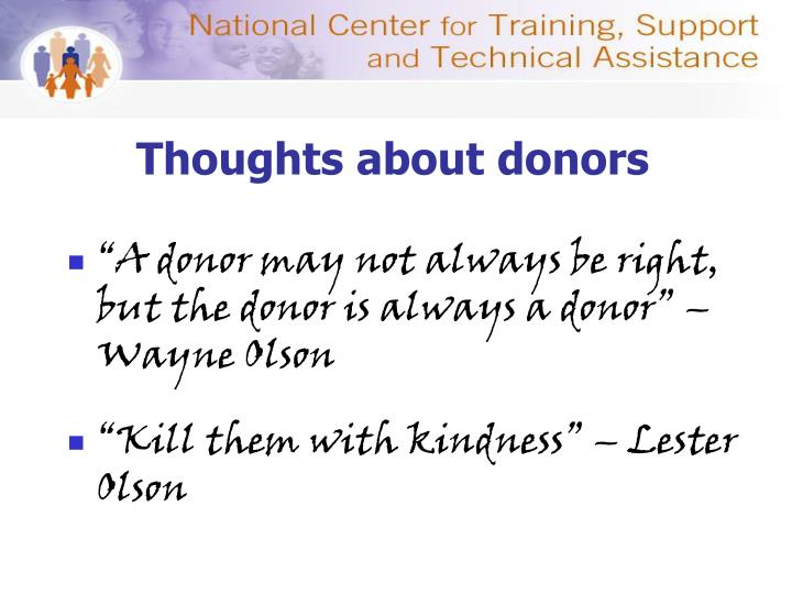 Thoughts about donors