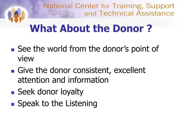 What About the Donor ?