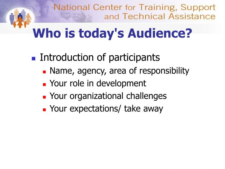 Who is today's Audience?