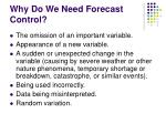 why do we need forecast control