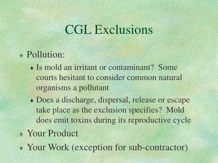 CGL Exclusions