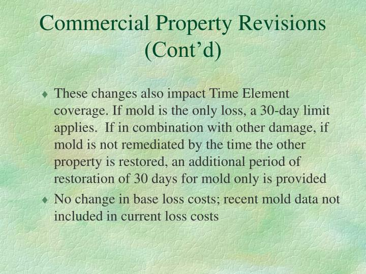 Commercial Property Revisions (Cont'd)