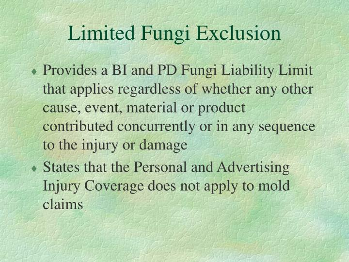 Limited Fungi Exclusion
