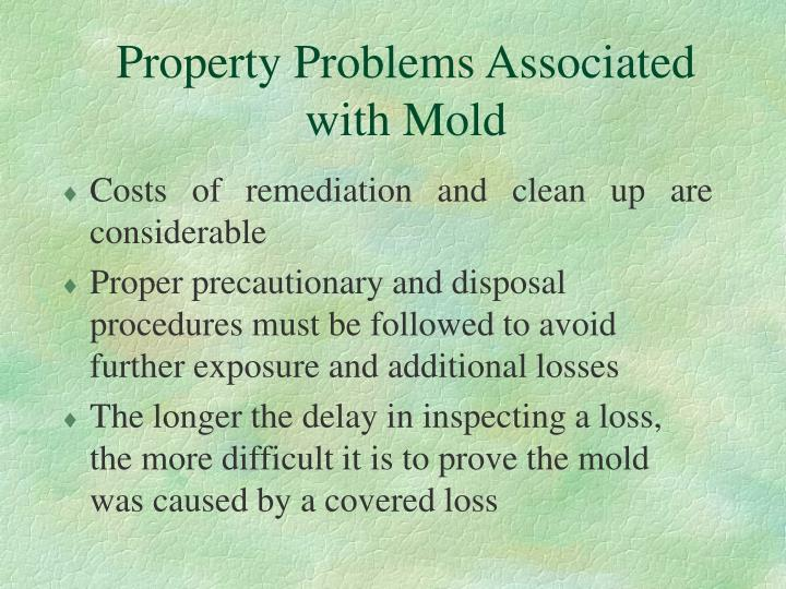 Property problems associated with mold
