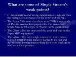 what are some of single stream s weak points