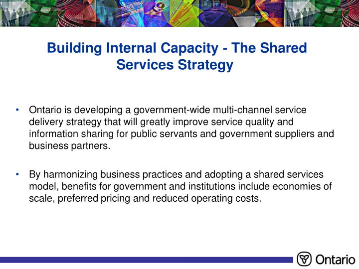 Building Internal Capacity - The Shared Services Strategy