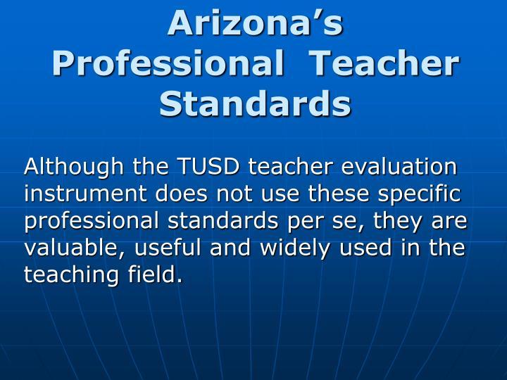 Arizona's Professional  Teacher Standards