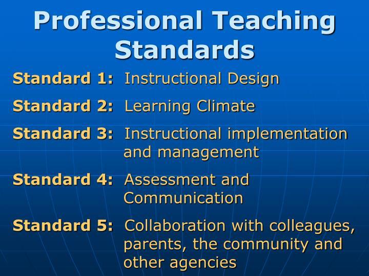 Professional Teaching Standards