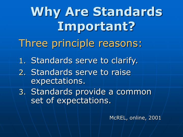 Why Are Standards Important?