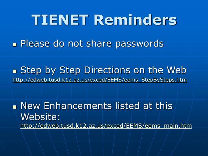 TIENET Reminders