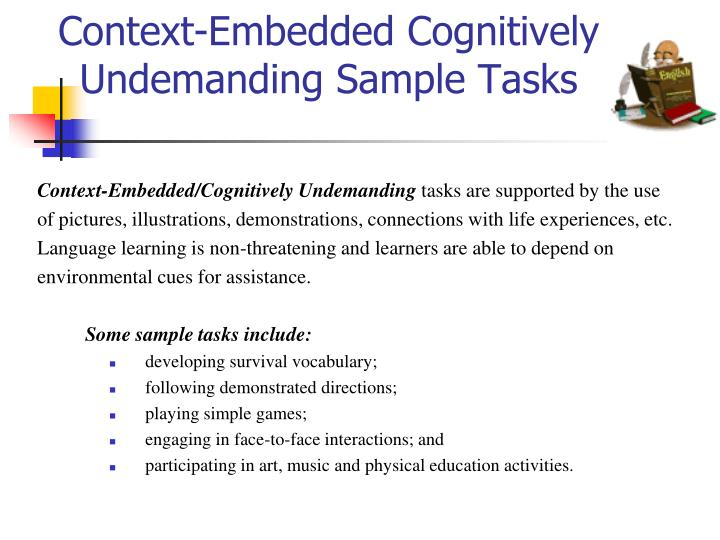 Context-Embedded Cognitively Undemanding Sample Tasks