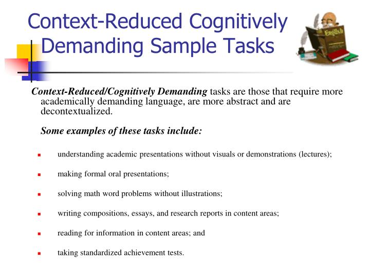Context-Reduced Cognitively Demanding Sample Tasks