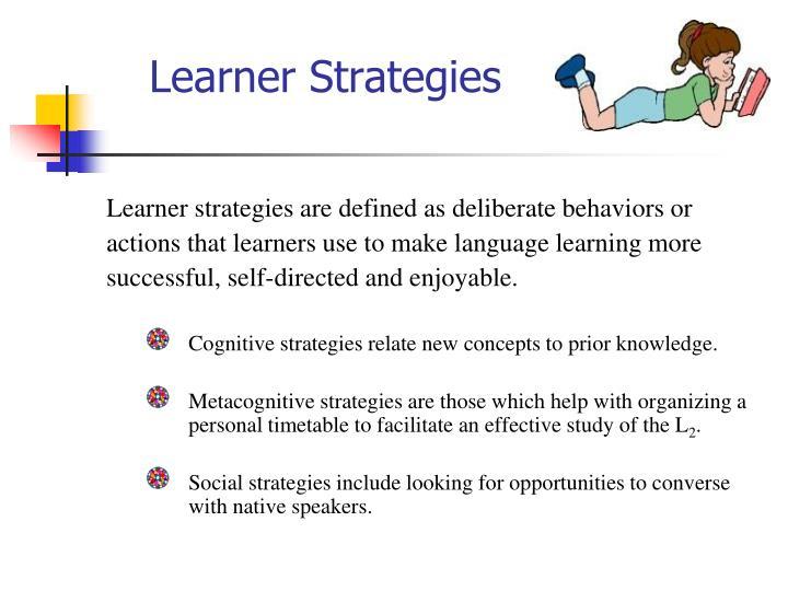 Learner Strategies