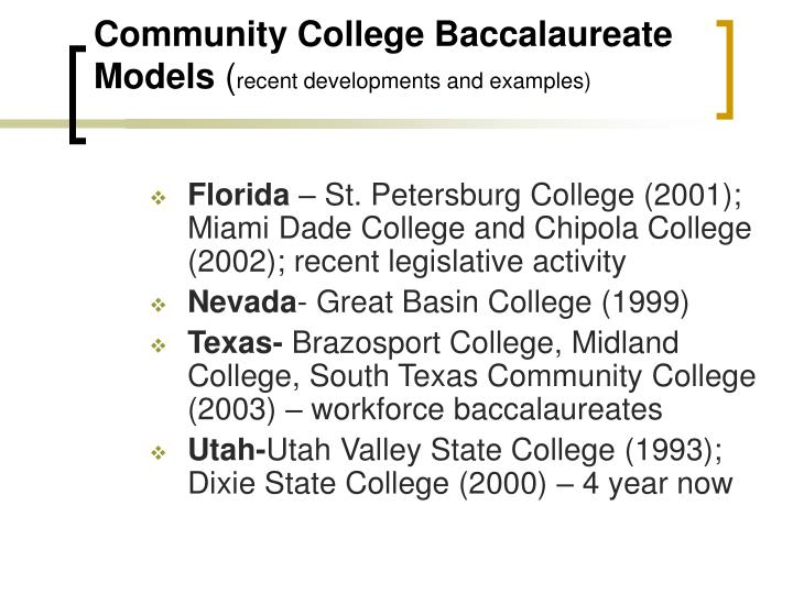 Community College Baccalaureate Models