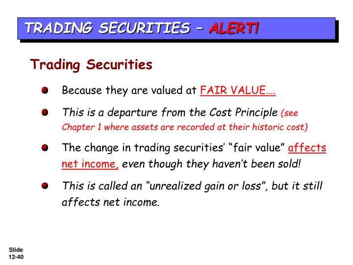 TRADING SECURITIES –