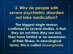 3 why do people with severe psychiatric disorders not take medication